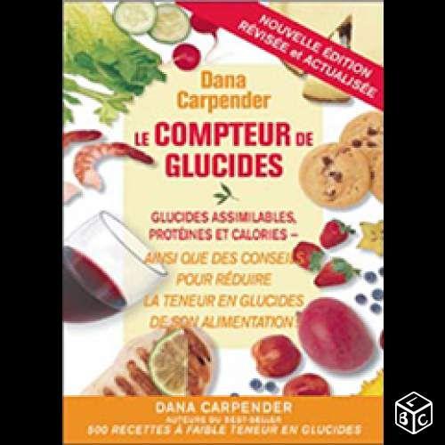 Compteur de glucides- Livres Vaucluse - leboncoin.fr