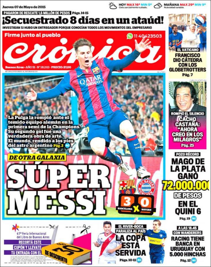 Messi on the front page of @diario_cronica today: 'FROM OUTER SPACE: SUPER MESSI'