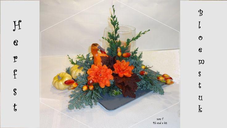 DIY workshop herfstbloemstuk stap voor stap. Herbst Blumendeko. Flower A...