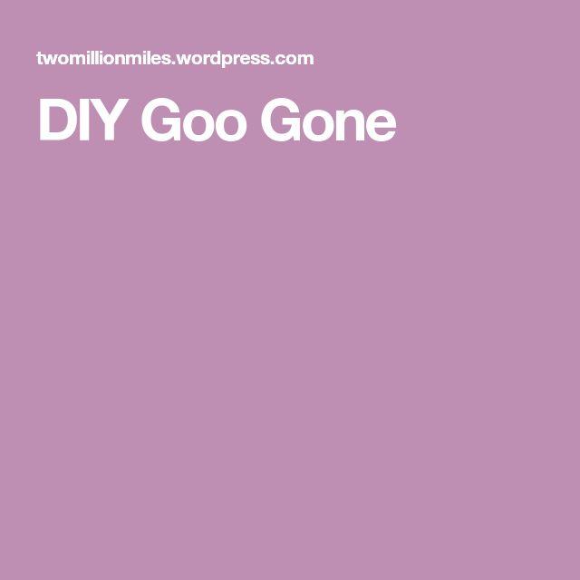 DIY Goo Gone