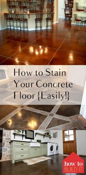 How to Stain Your Concrete Floor {Easily!} – How To Build It