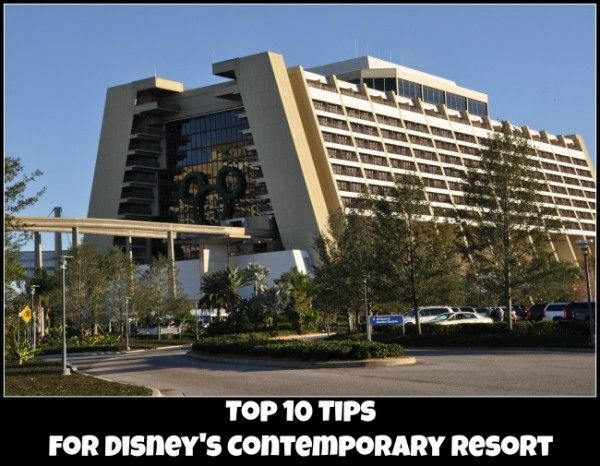 Top 10 tips for Disney's Contemporary Resort at Walt Disney World.  A Deluxe Disney Resort with monorail service to the Magic Kingdom.