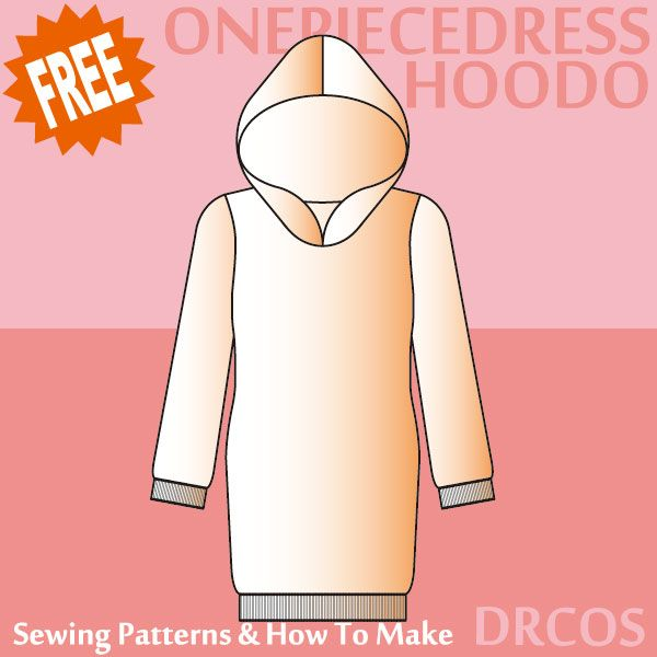 Hood Onepiece Dress sewing patterns & how to make