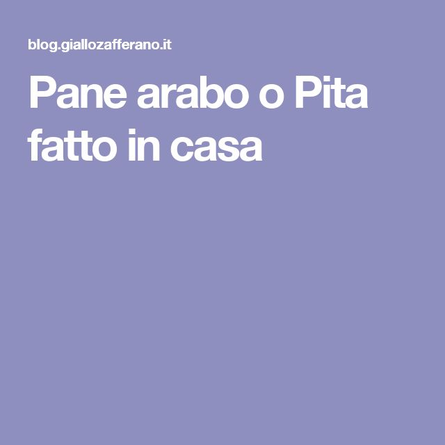 Pane arabo o Pita fatto in casa