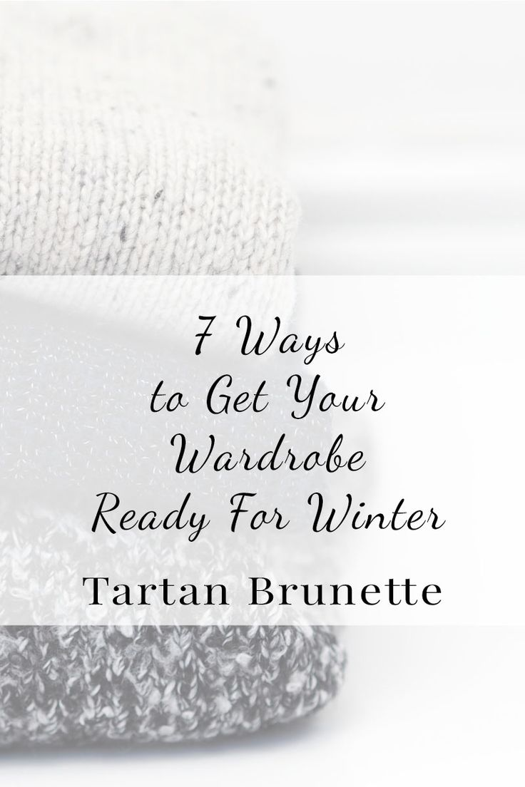 Get your wardrobe ready for the new season with these 7 tips to get your wardrobe ready for winter and keep your clothes looking great all season