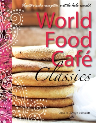 Kookboek: World food cafe classics: Vegetarische recepten van het beroemde World Food Café in London. #vegetarisch #kookboek