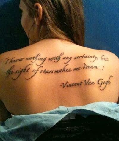 """""""I know nothing with any certainty, but the sight of stars makes me dream..."""" Vincent Van Gogh Tattoo"""