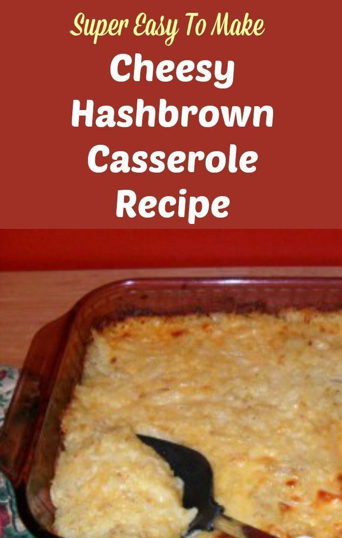 My kids favorite! Easy Cheesy Hashbrown Casserole Recipe