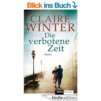 die verbotene zeit roman ebook claire winter kindle shop b cher pinterest. Black Bedroom Furniture Sets. Home Design Ideas