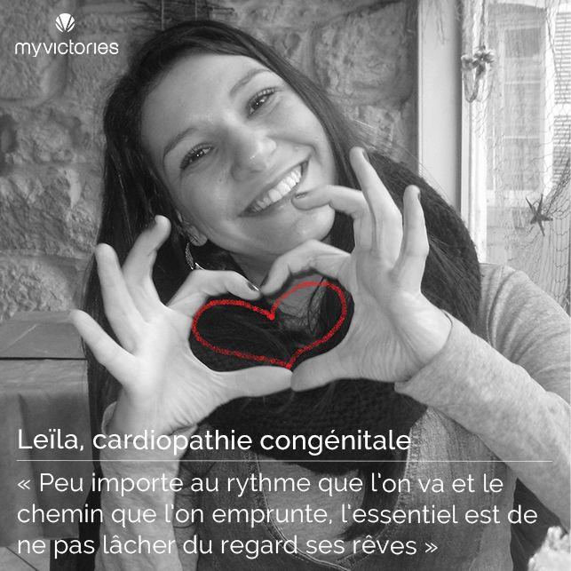 """Cardiopathie congénitale par Leïla : """"peu importe au rythme que l'on va et le chemin que l'on emprunte, l'essentiel est de ne pas lâcher du regard ses rêves"""""""