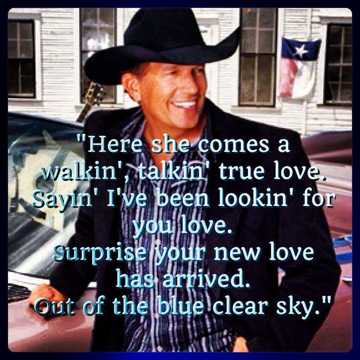 George Strait - Blue Clear Sky   country lyrics   Country lovin'