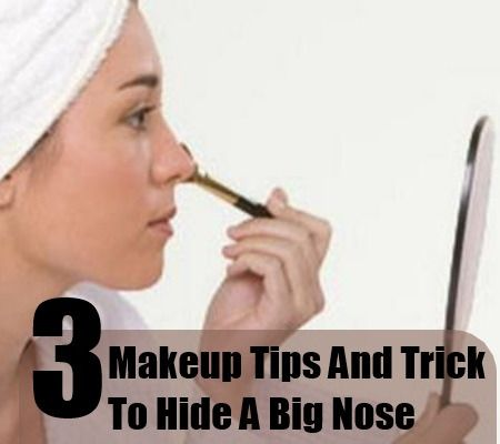 3 Makeup Tips And Tricks To Hide A Big Nose