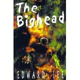 The Bighead : Author's Preferred Version (Paperback)By Edward Lee