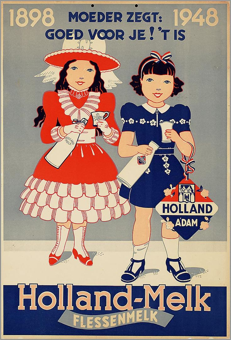 Moeder zegt: goed voor je! 't is Holland-Melk flessenmelk. 1898-1948