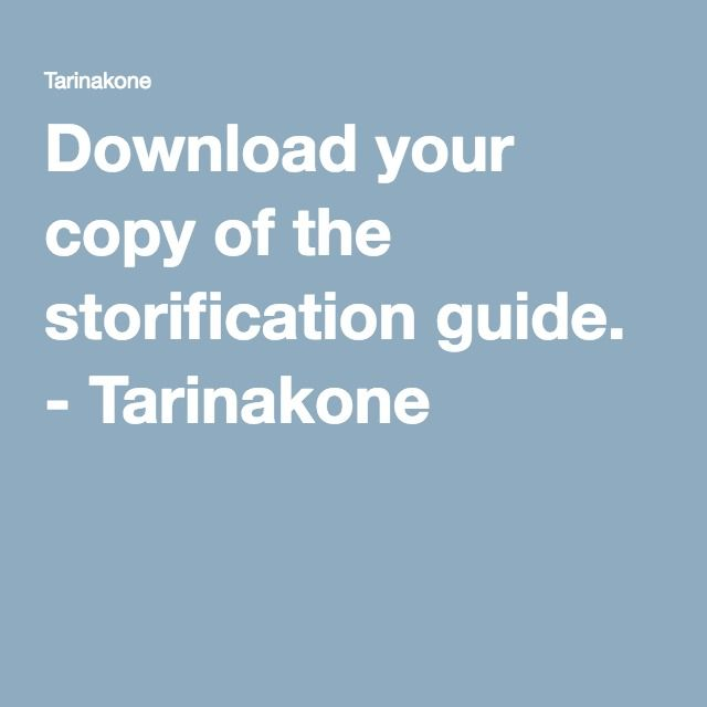 Download your copy of the storification guide. - Tarinakone