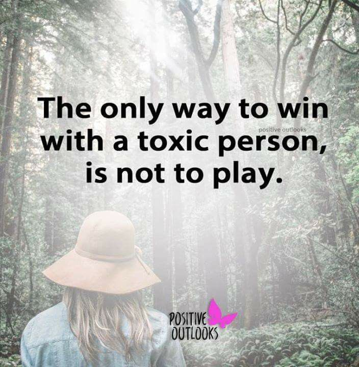 Truth. Let go of toxic negatively charged people