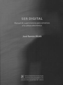 'Ser digital: Manual de supervivencia para conversos a la cultura electrónica'