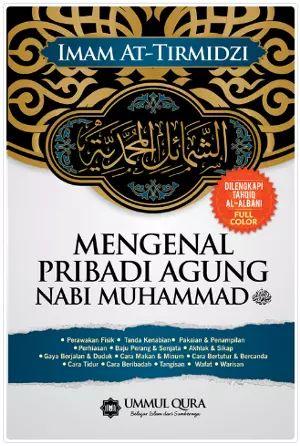 Arofah Bookstore: Mengenal Pribadi Agung Nabi Muhammad SAW