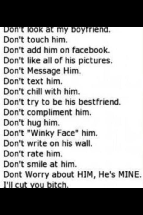 HE IS MY MAN! NOT YOURS YOU FLIRT WITH HIM ill cut u