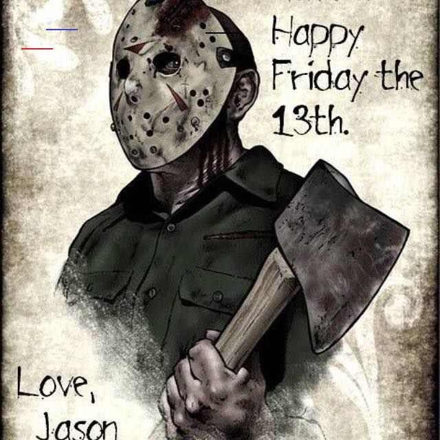 Happy Friday The 13th Love Jason - # ...