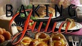 Baking with Julia  ____________________________  http://www.alacartetv.com/baking/baking.htm