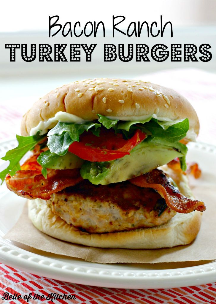 Belle of the Kitchen | Bacon Ranch Turkey Burgers