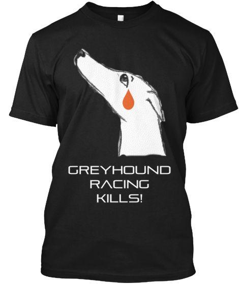 Greyhound Racing Kills!
