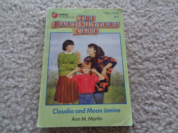 The Baby Sitters Club: Claudia and Mean Janine #7 Ann M. Martin