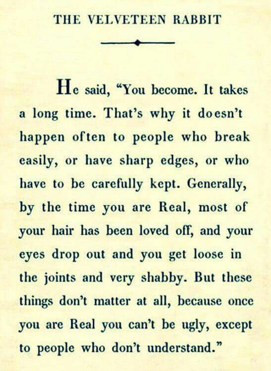 The Velveteen Rabbit~ You Become