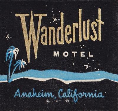 Wanderlust MOTEL, Anaheim CA