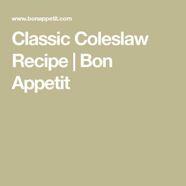 Classic Coleslaw Recipe   Bon Appetit