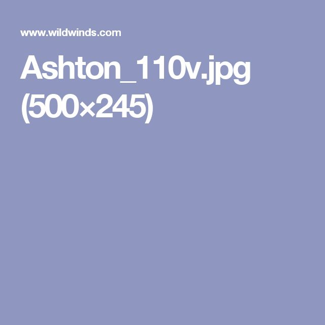 Ashton_110v.jpg (500×245)