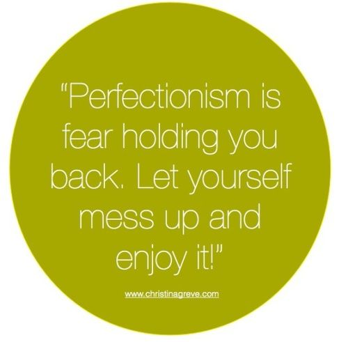 Messed Up Friendship Quotes: Perfectionism Is Fear Holding You Back. Let Yourself Mess