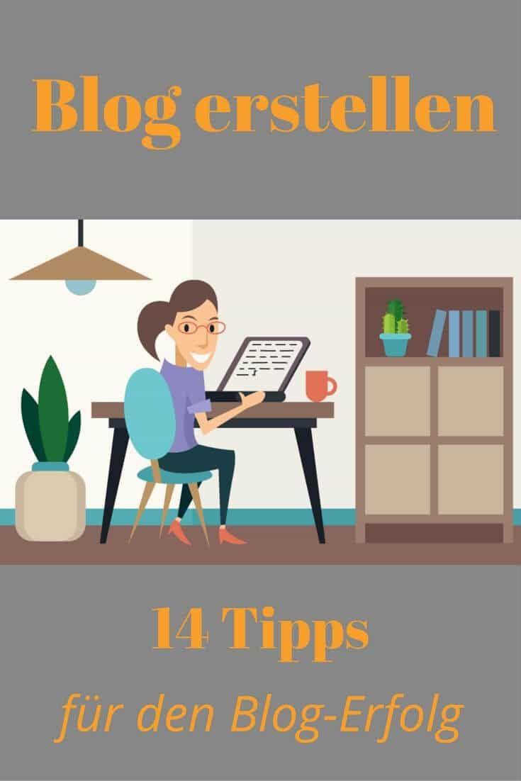 Blog erstellen: 14 Tipps für den Blog-Erfolg   #Blog #Bloggen #Blogger #Blogging #Blogerstellen