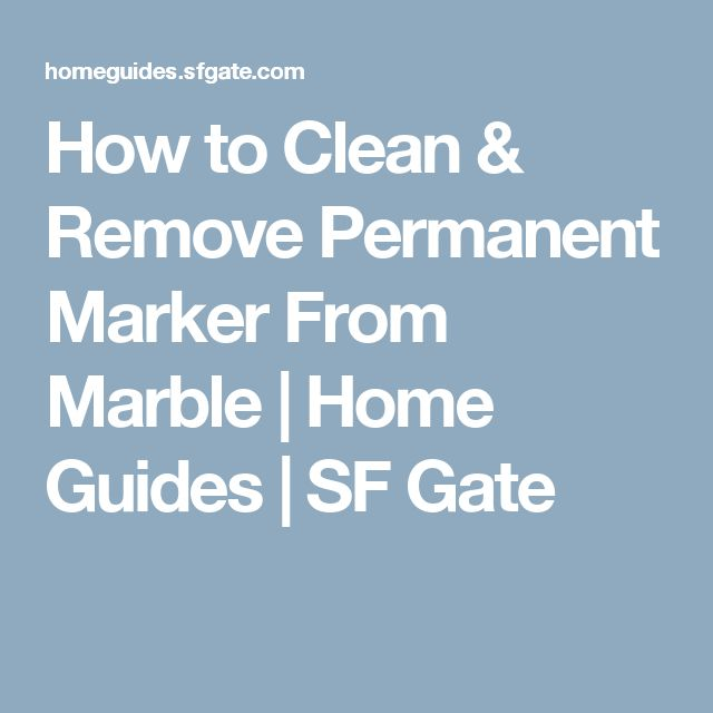 17 Best Ideas About Remove Permanent Marker On Pinterest