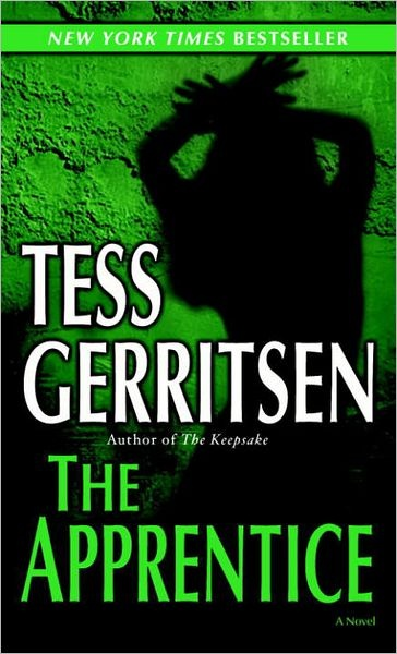 The Apprentice by Tess Gerritsen | Jane Rizzoli & Maura Isles Series, Book 2