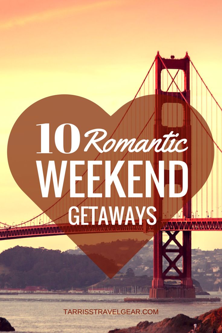 The 25 best romantic weekend getaways ideas on pinterest for Romantic weekend getaways from dc