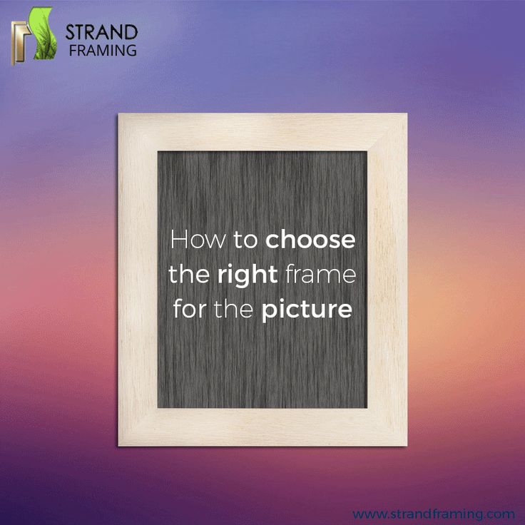 How to choose the right frame for your favorite picture? To know more, see through the #GIF and get a custom-crafted #Picture #Frame for your image. #Tipsoftheday