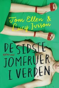 7 stars out of 10 for De sidste jomfruer i verden by  Tom Ellen & Lucy Ivison #boganmeldelse #bookreview #books #bookish #booklove #bookeater #bogsnak Read more reviews at http://www.bookeater.dk