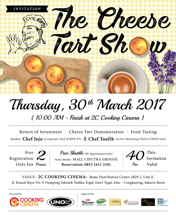 """Dear Cheese Tart Lover . Mark your calendar and reserve your seat now ! FREE .. . . """"The Cheese Tart Show"""" Thursday, 30 March 2017 @2C-Cooking Cinema Jalan Kamal Raya No. 9 Tegal Alur, Cengkareng, Jakarta Barat (Samping Sekolah Yadika Tegal Alur) . . Reservation: 085316112101 Or DM our instagram. Format reservation (Nama_Company) . . Only for 40 Pax . #invitation #cheesetartshow"""