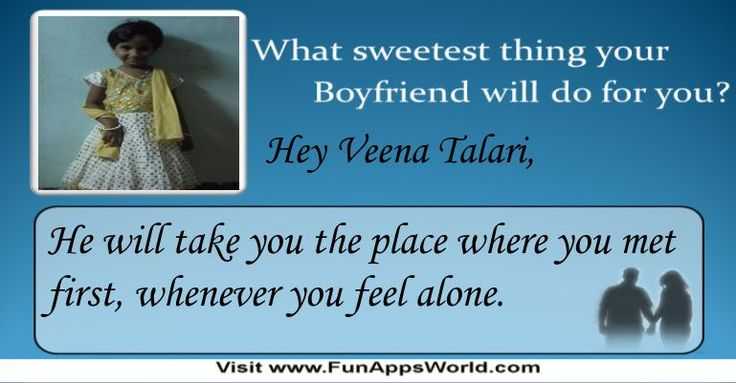 Check my results of What sweetest thing your Boyfriend / Girlfriend will do for you? Facebook Fun App by clicking Visit Site button