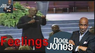 Bishop Noel Jones Ministries Sermon 2016 - The Vortex of Duty vs Feelings Bishop Noel Jones