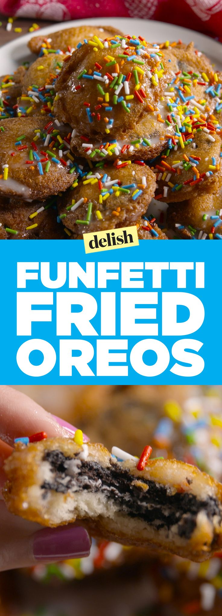 Funfetti fried Oreos will take your party from 0 to 100 real quick. Get the recipe on Delish.com.