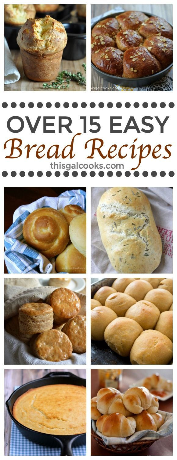 Over 15 easy and delicious homemade bread recipes.