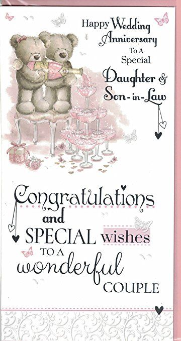 Daughter And Son In Law Anniversary Card To A Special Daughter And Son In Law Happy Anniversary Wishes Wedding Anniversary Wishes Happy Marriage Anniversary
