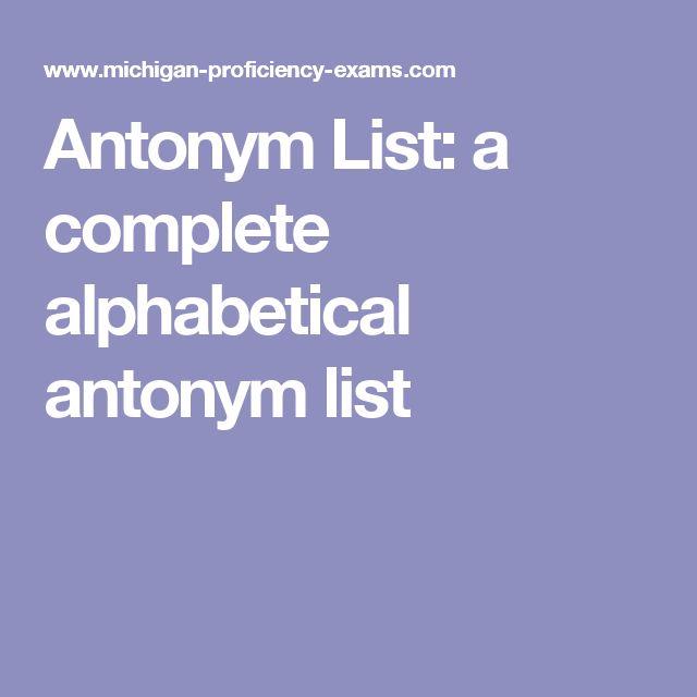 Antonym List: a complete alphabetical antonym list