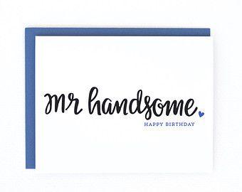 Happy Birthday Handsome, Husband Birthday Card, Boyfriend Birthday Card, Fiance Birthday Card, Dad Birthday Card - (No.141-C)
