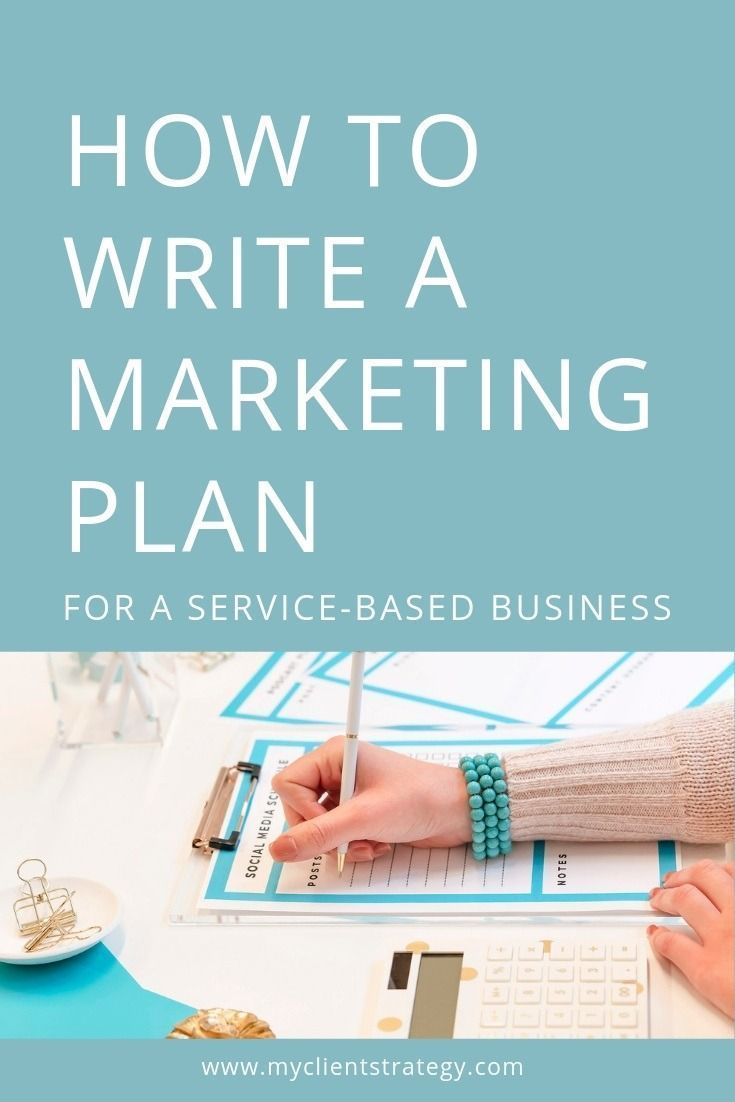 How to write a marketing plan for a service-based …
