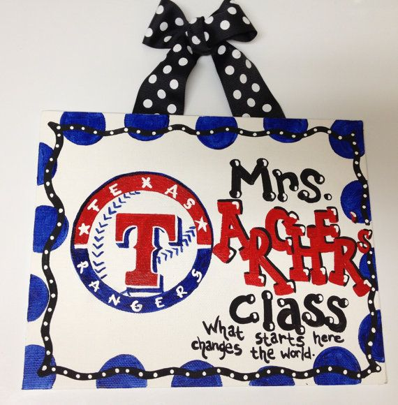 Teacher Texas Rangers baseball Sign classroom hanging PERSONALIZE your own school, colors, or message. $24.00, via Etsy.