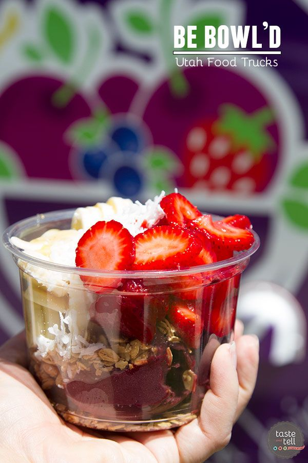 Be Bowl'd - a Utah food truck making acai bowls with fresh fruit and granola. Road trip honeymoon